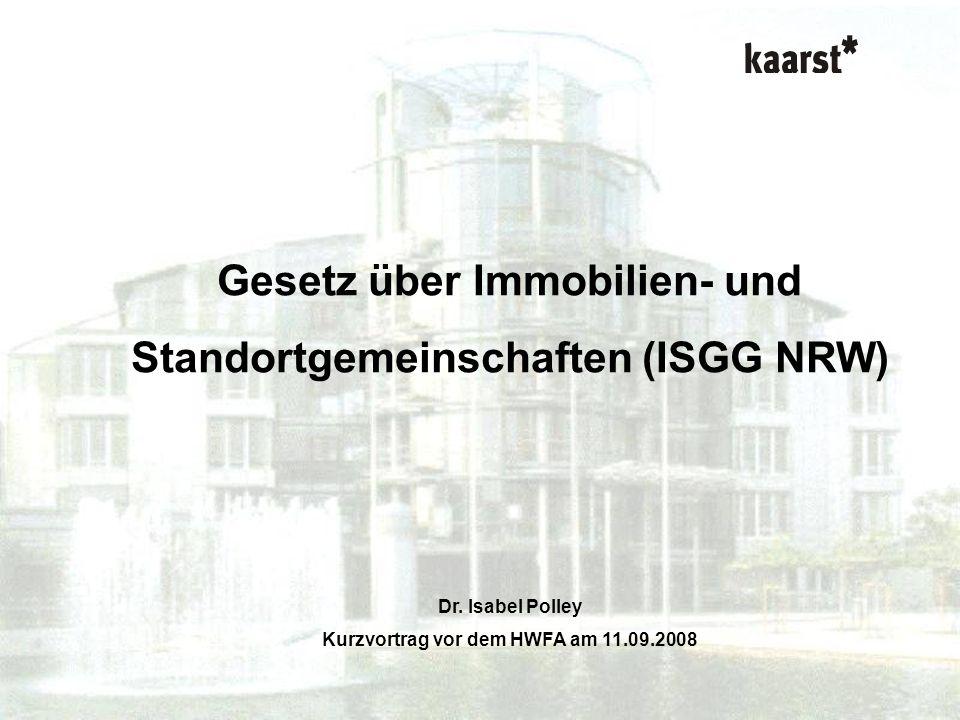 Gesetz über Immobilien- und Standortgemeinschaften (ISGG NRW)