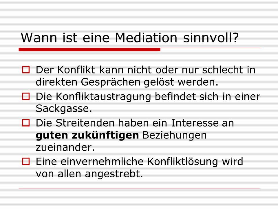 Wann ist eine Mediation sinnvoll