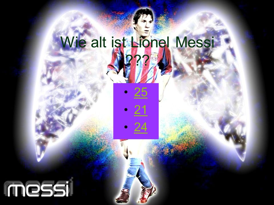 Wie alt ist Lionel Messi