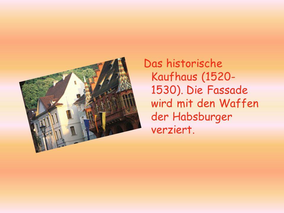 Das historische Kaufhaus (1520-1530)