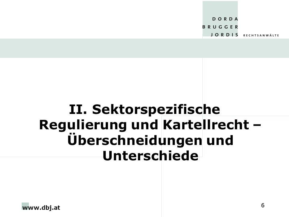 II. Sektorspezifische Regulierung und Kartellrecht – Überschneidungen und Unterschiede