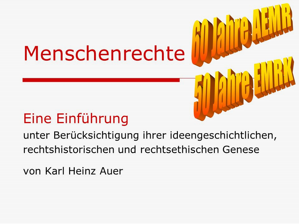 60 Jahre AEMRMenschenrechte. 50 Jahre EMRK.