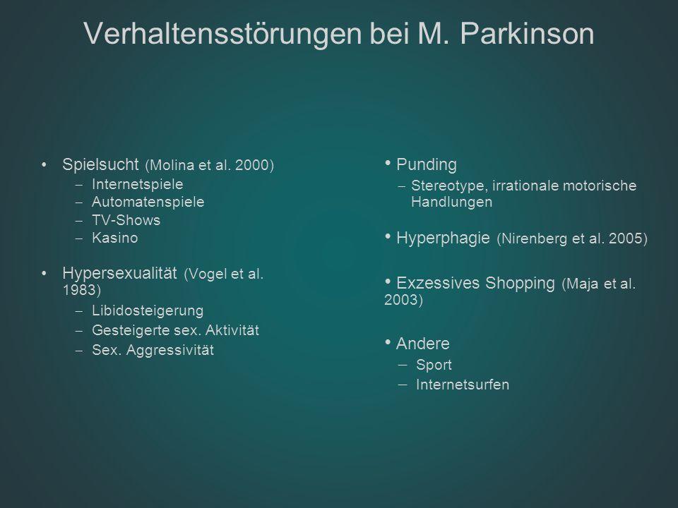 Verhaltensstörungen bei M. Parkinson