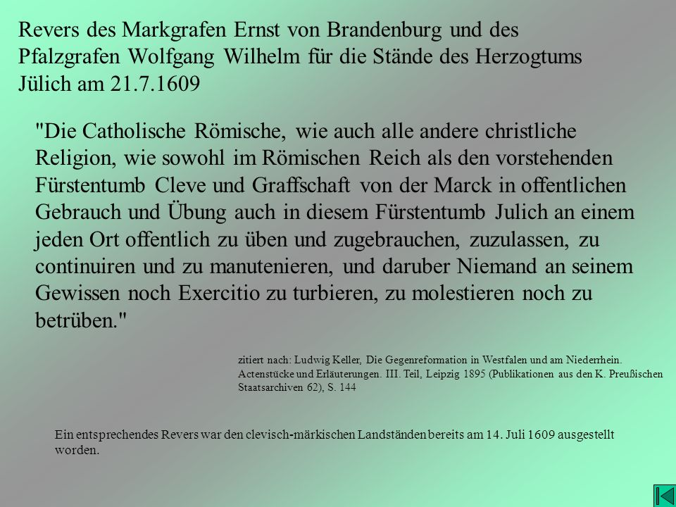 Revers des Markgrafen Ernst von Brandenburg und des Pfalzgrafen Wolfgang Wilhelm für die Stände des Herzogtums Jülich am 21.7.1609