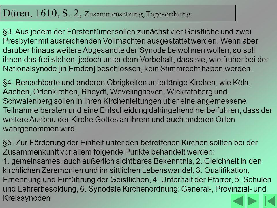 Düren, 1610, S. 2, Zusammensetzung, Tagesordnung
