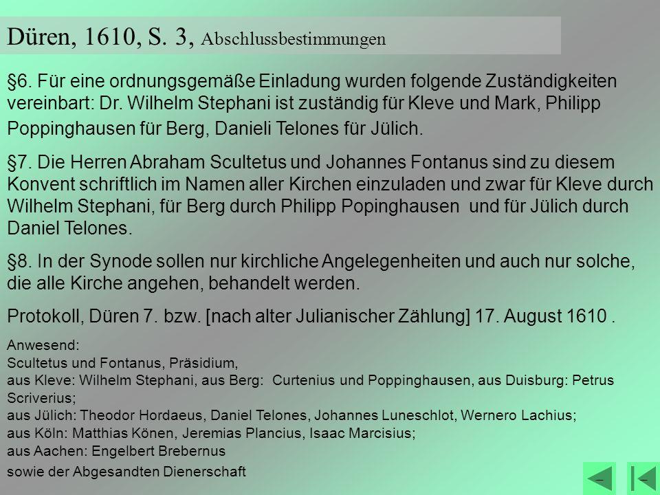 Düren, 1610, S. 3, Abschlussbestimmungen