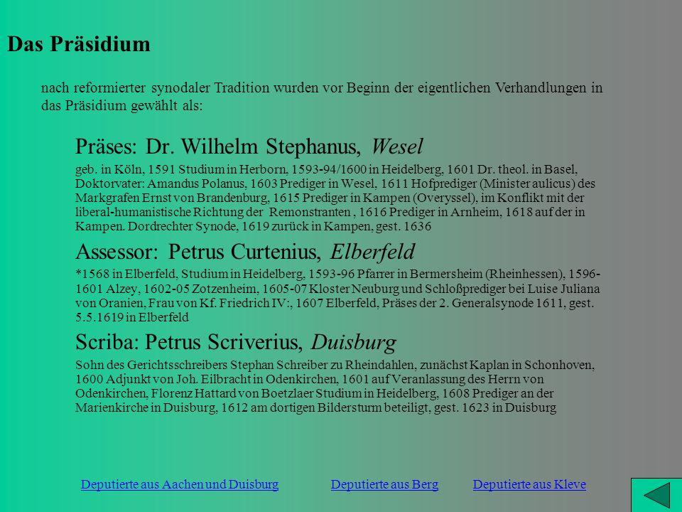 Präses: Dr. Wilhelm Stephanus, Wesel