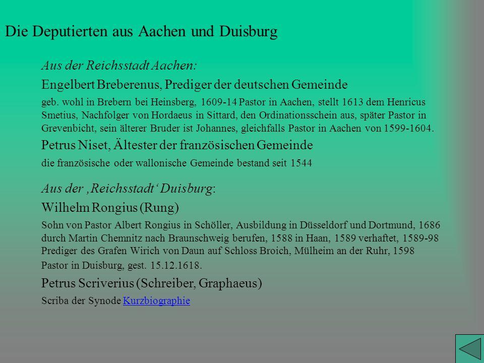 Die Deputierten aus Aachen und Duisburg