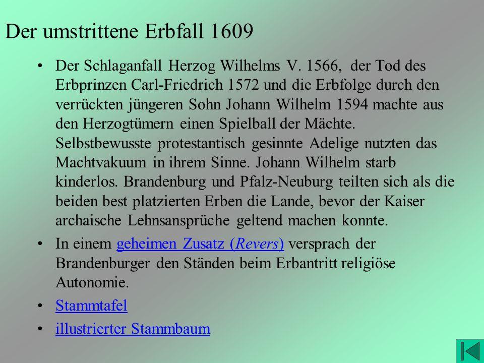Der umstrittene Erbfall 1609