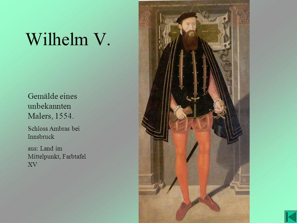 Wilhelm V. Gemälde eines unbekannten Malers, 1554.