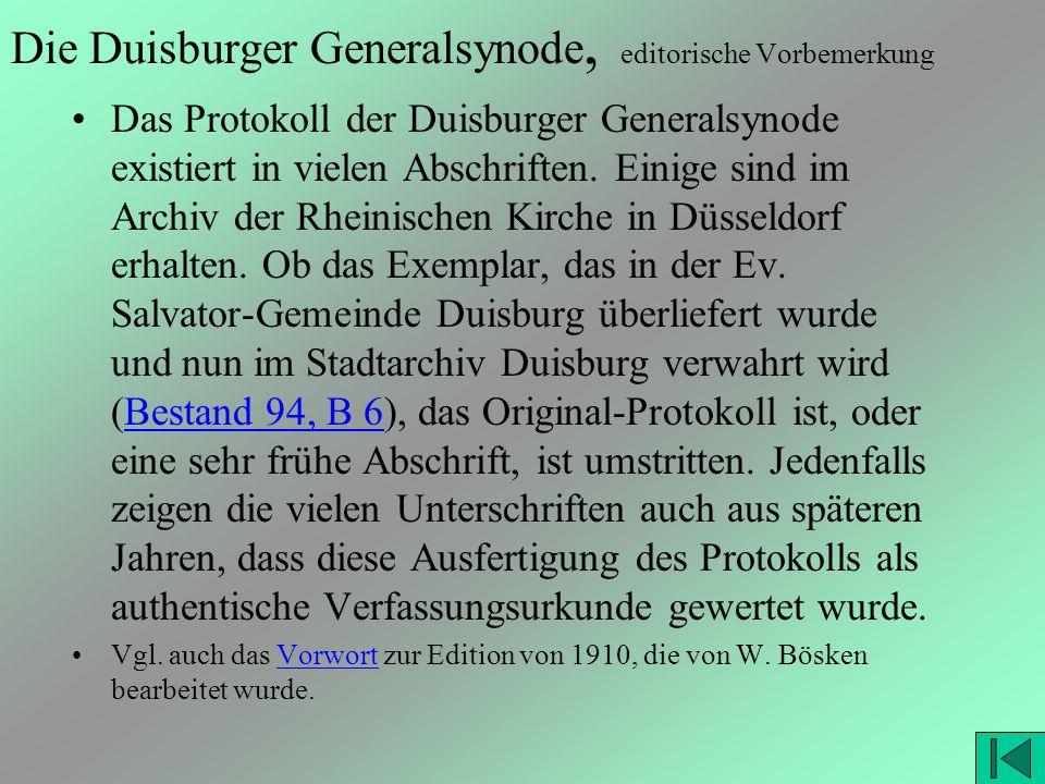 Die Duisburger Generalsynode, editorische Vorbemerkung