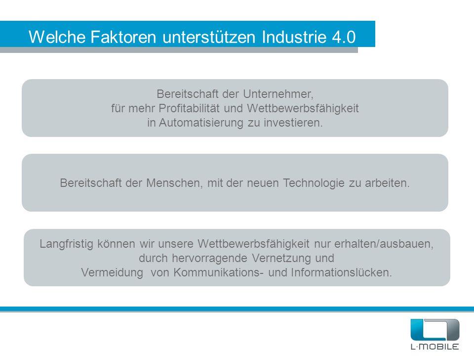 Welche Faktoren unterstützen Industrie 4.0