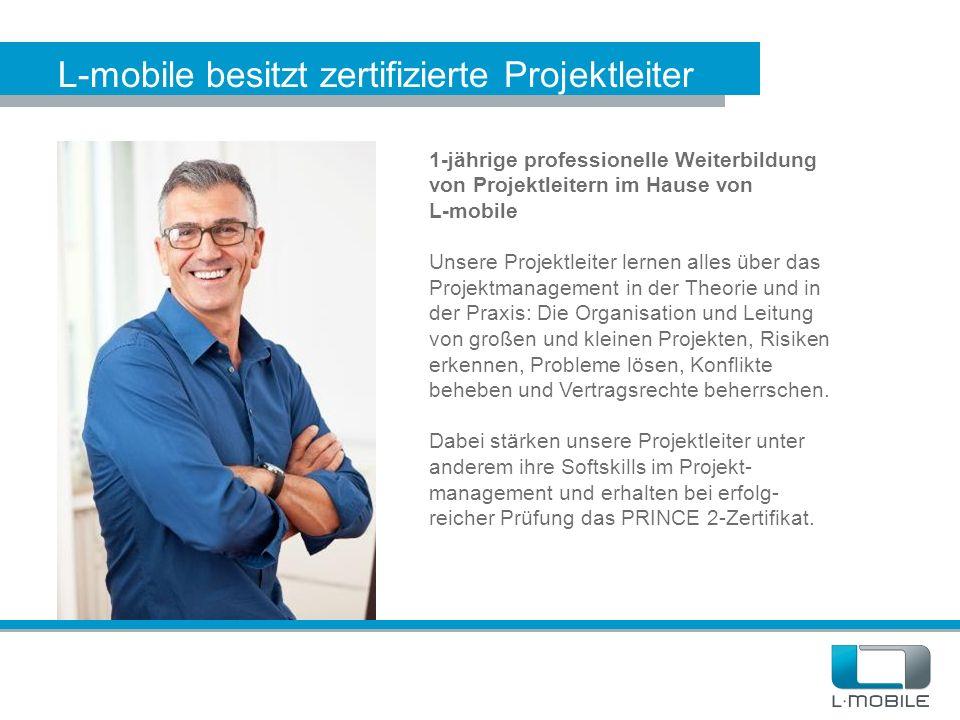 L-mobile besitzt zertifizierte Projektleiter