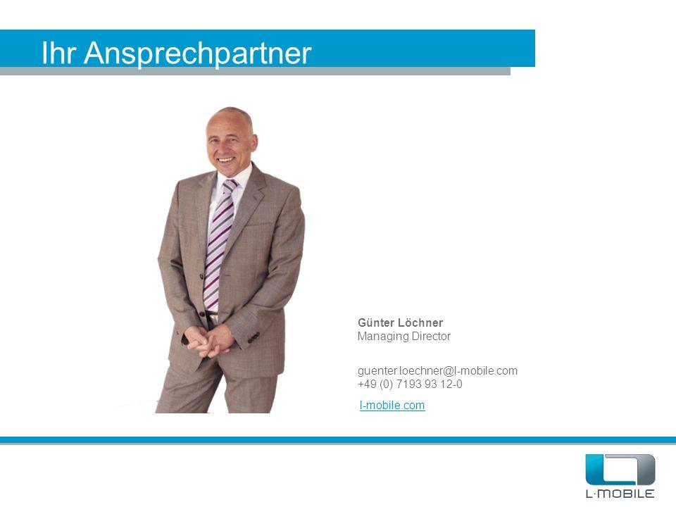 Ihr Ansprechpartner Günter Löchner Managing Director