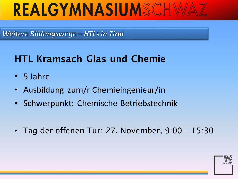 HTL Kramsach Glas und Chemie 5 Jahre