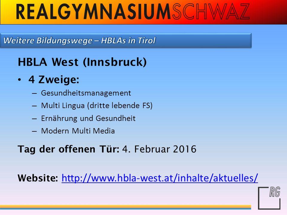HBLA West (Innsbruck) 4 Zweige: Weitere Bildungswege – HBLAs in Tirol