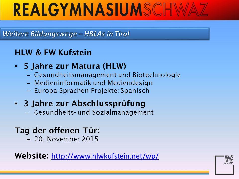 Weitere Bildungswege – HBLAs in Tirol