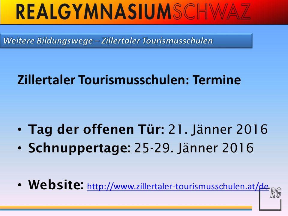 Zillertaler Tourismusschulen: Termine