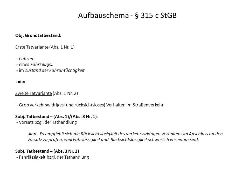Aufbauschema - § 315 c StGB Obj. Grundtatbestand: