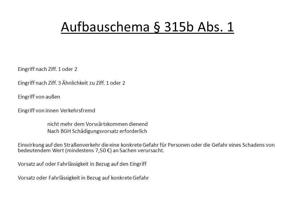Aufbauschema § 315b Abs. 1