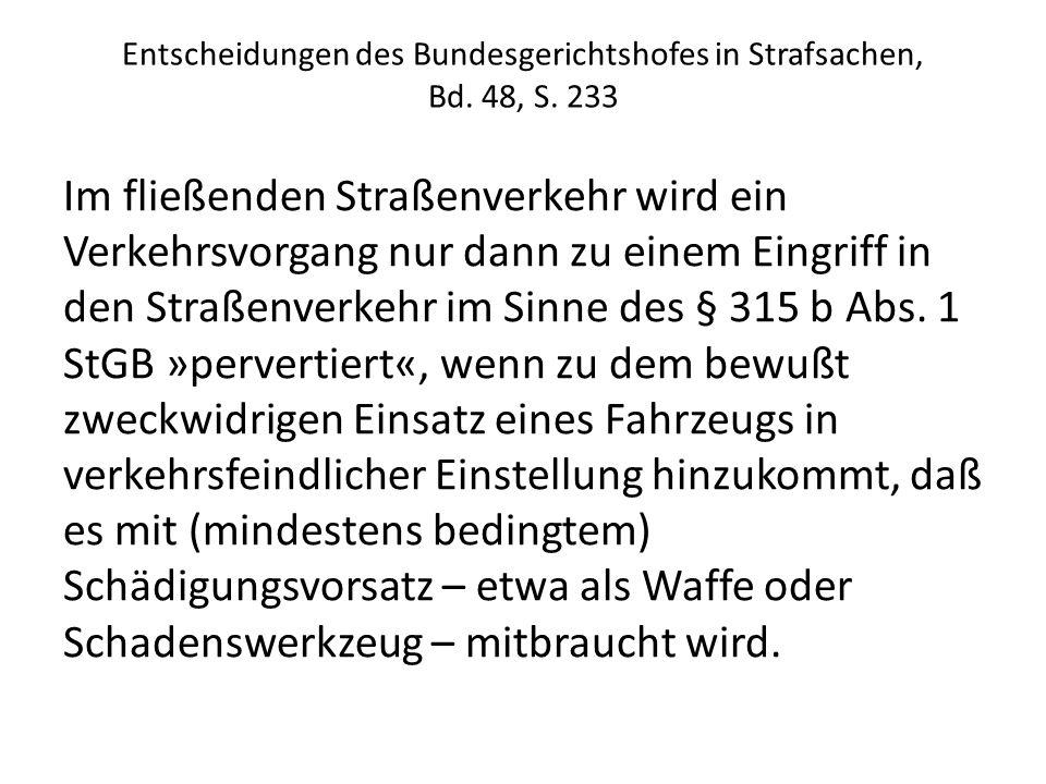 Entscheidungen des Bundesgerichtshofes in Strafsachen, Bd. 48, S. 233