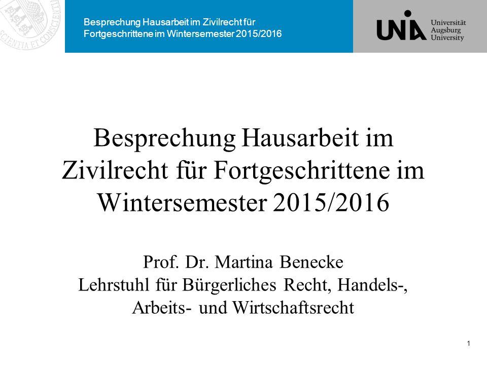 Besprechung Hausarbeit im Zivilrecht für Fortgeschrittene im Wintersemester 2015/2016 Prof.