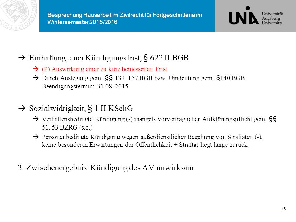 Einhaltung einer Kündigungsfrist, § 622 II BGB