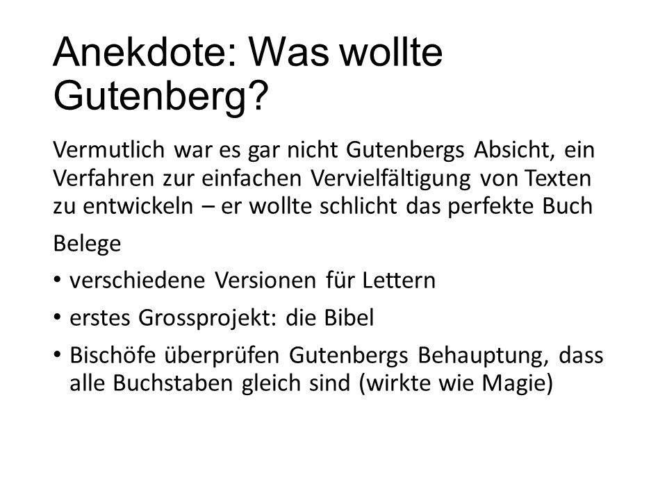 Anekdote: Was wollte Gutenberg