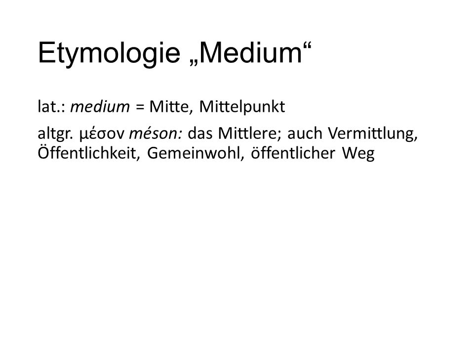 "Etymologie ""Medium"