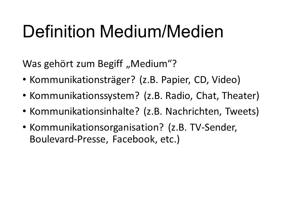 Definition Medium/Medien
