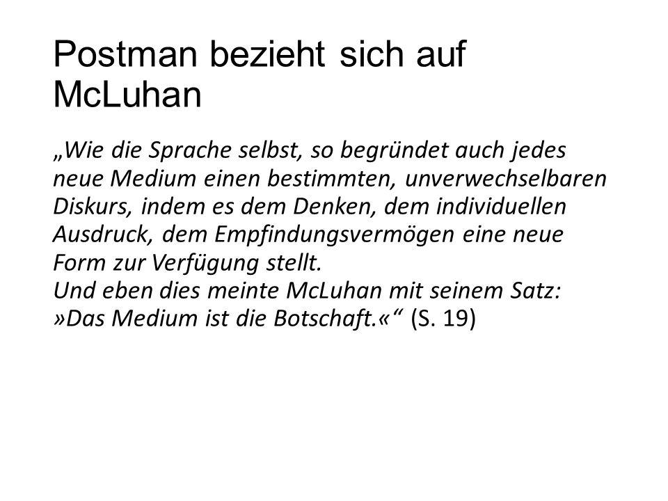 Postman bezieht sich auf McLuhan