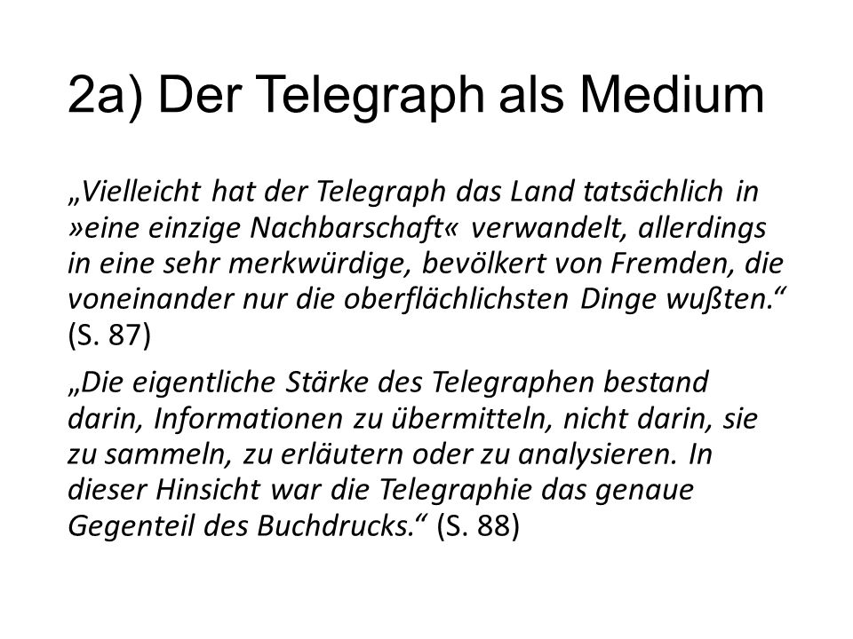 2a) Der Telegraph als Medium