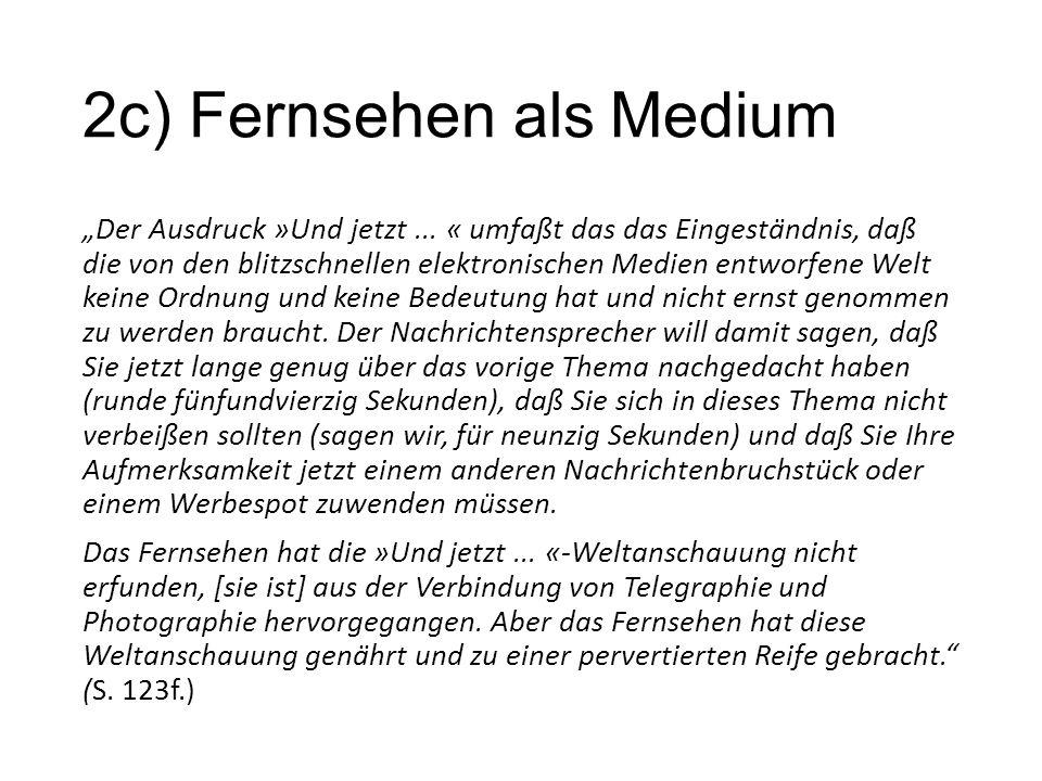2c) Fernsehen als Medium