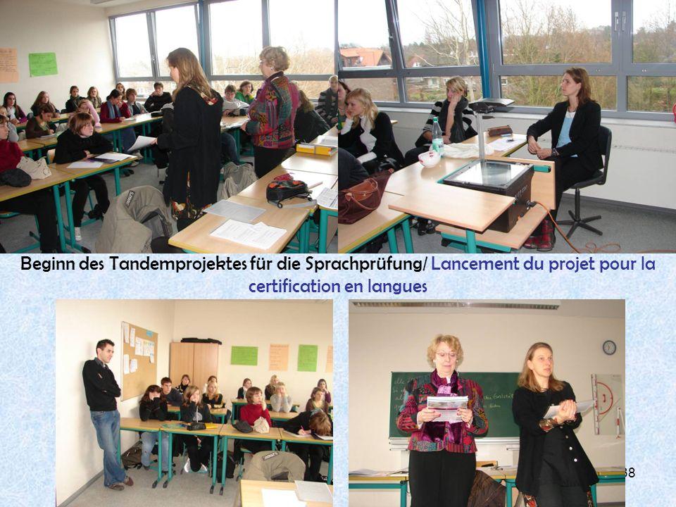 Beginn des Tandemprojektes für die Sprachprüfung/ Lancement du projet pour la certification en langues
