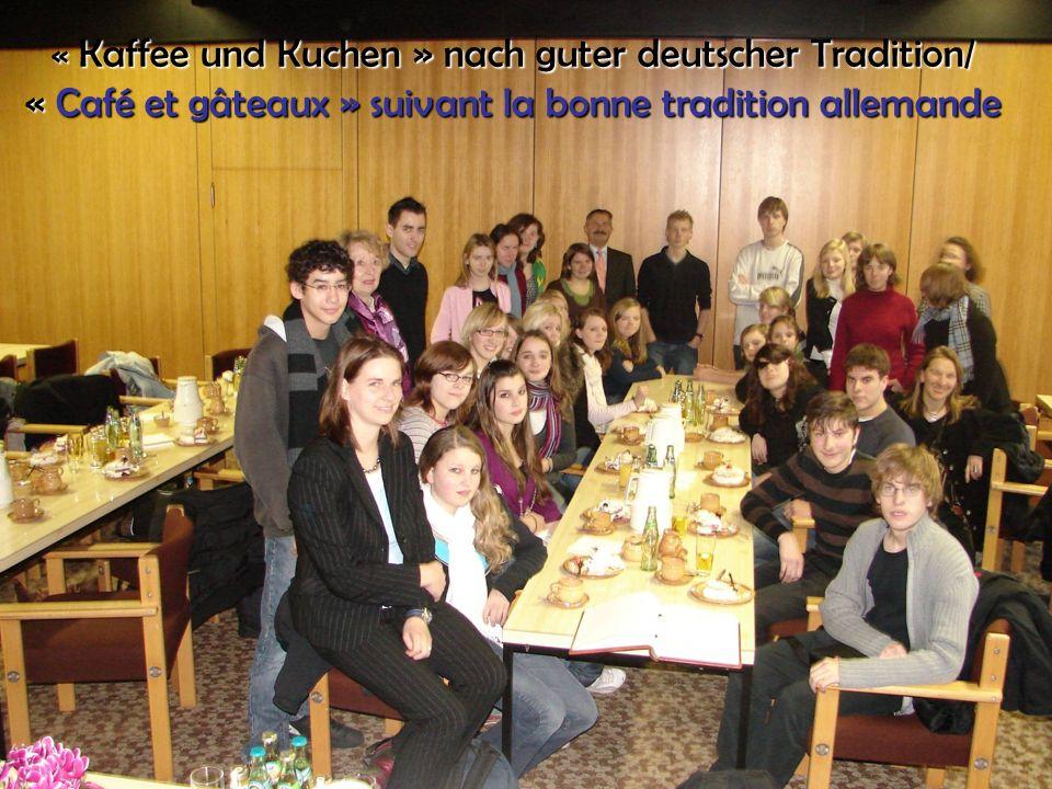« Kaffee und Kuchen » nach guter deutscher Tradition/ « Café et gâteaux » suivant la bonne tradition allemande