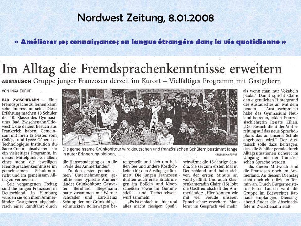 Nordwest Zeitung, 8.01.2008 « Améliorer ses connaissances en langue étrangère dans la vie quotidienne »