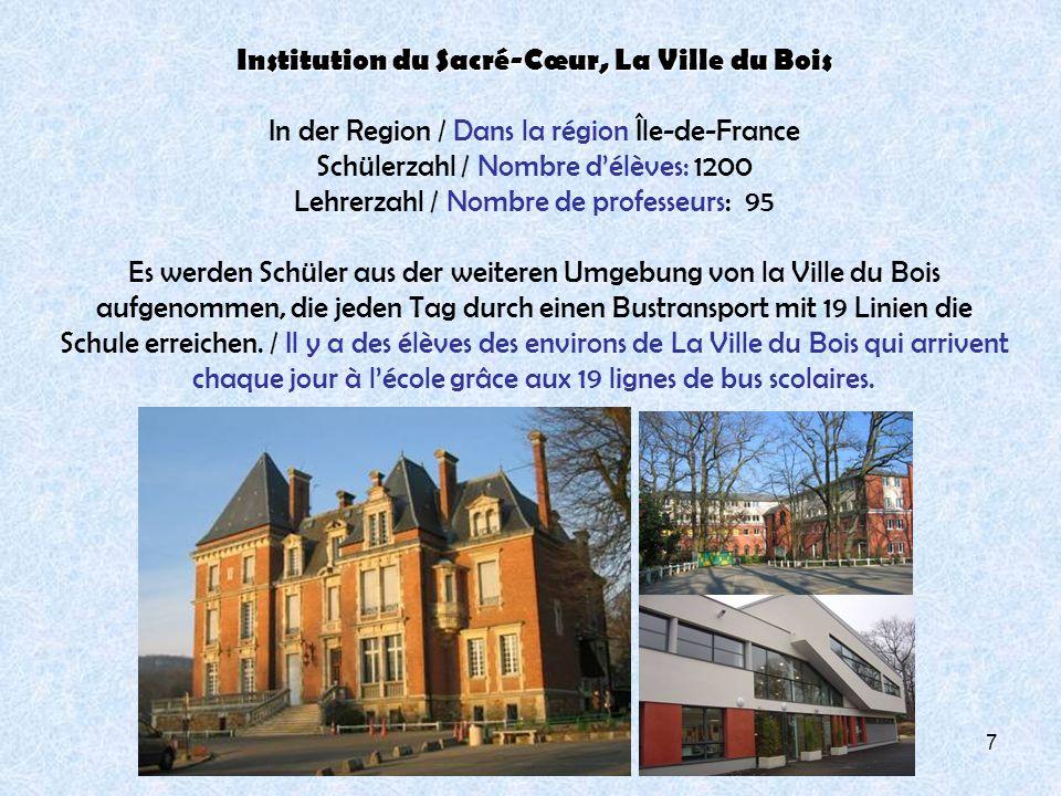 Institution du Sacré-Cœur, La Ville du Bois