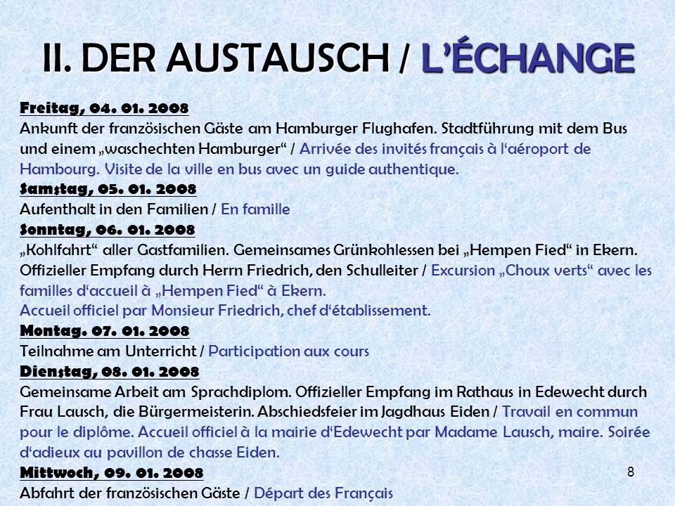 II. DER AUSTAUSCH / L'ÉCHANGE
