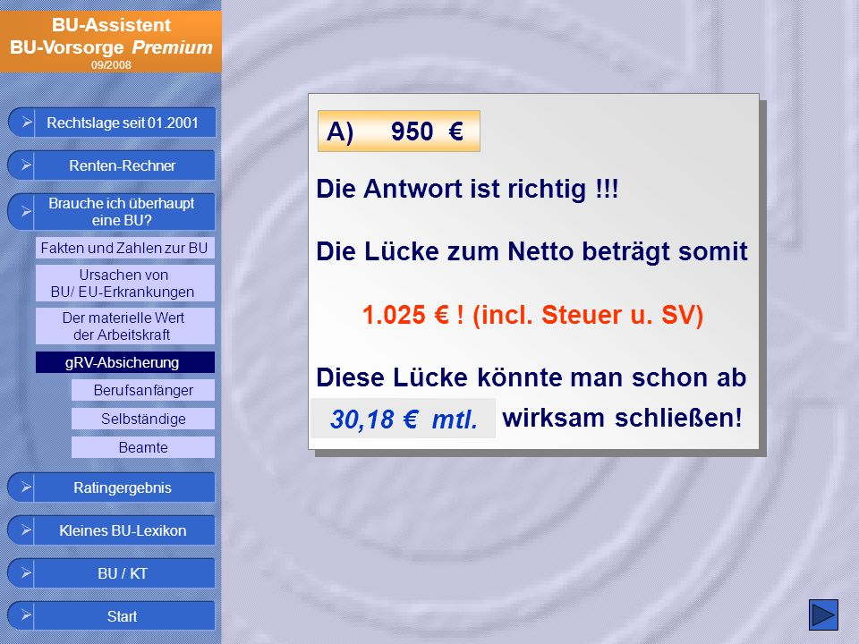 1.025 € ! (incl. Steuer u. SV) 30,18 € mtl.