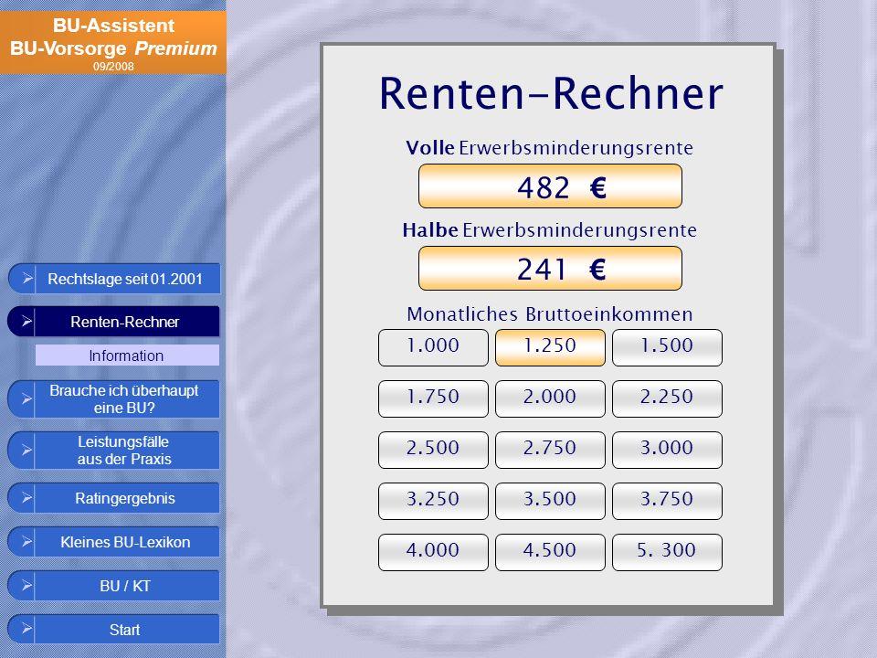 Renten-Rechner 482 € 241 € Volle Erwerbsminderungsrente