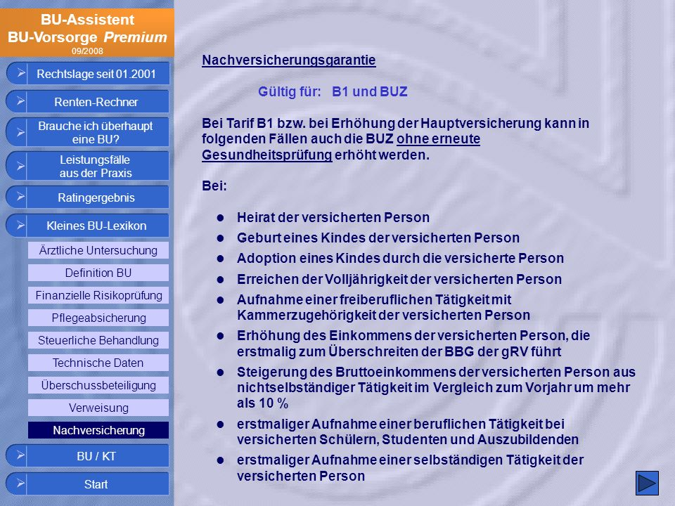 Nachversicherungsgarantie Gültig für: B1 und BUZ