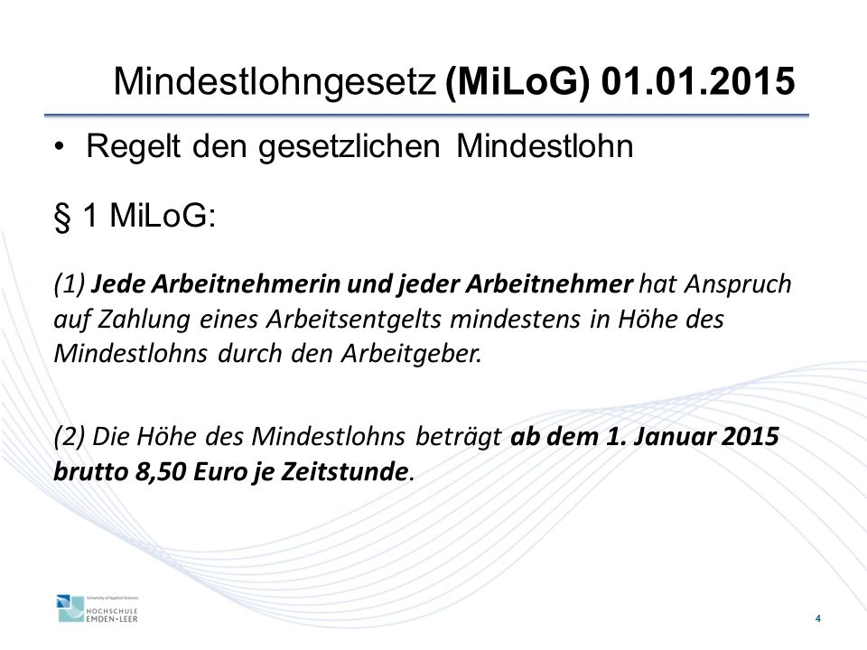 Mindestlohngesetz (MiLoG) 01.01.2015