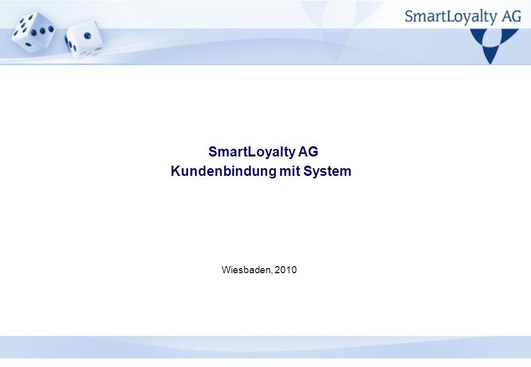 SmartLoyalty AG Kundenbindung mit System Wiesbaden, 2010
