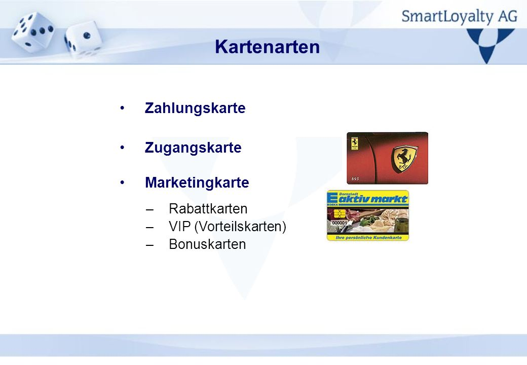 Kartenarten Zahlungskarte Zugangskarte Marketingkarte Rabattkarten