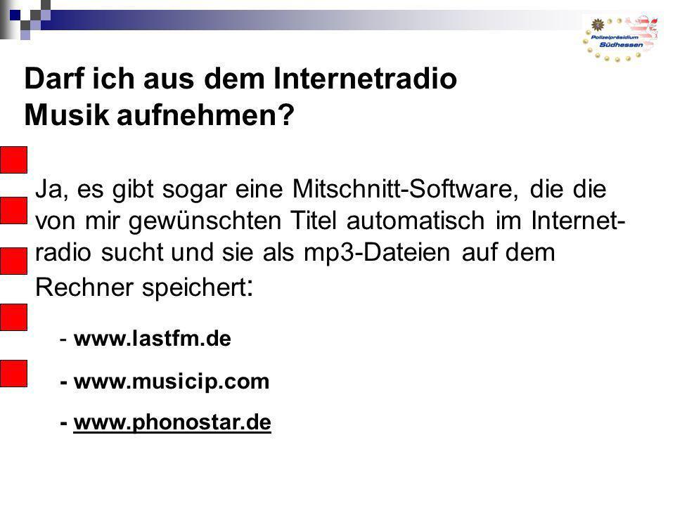 Darf ich aus dem Internetradio Musik aufnehmen
