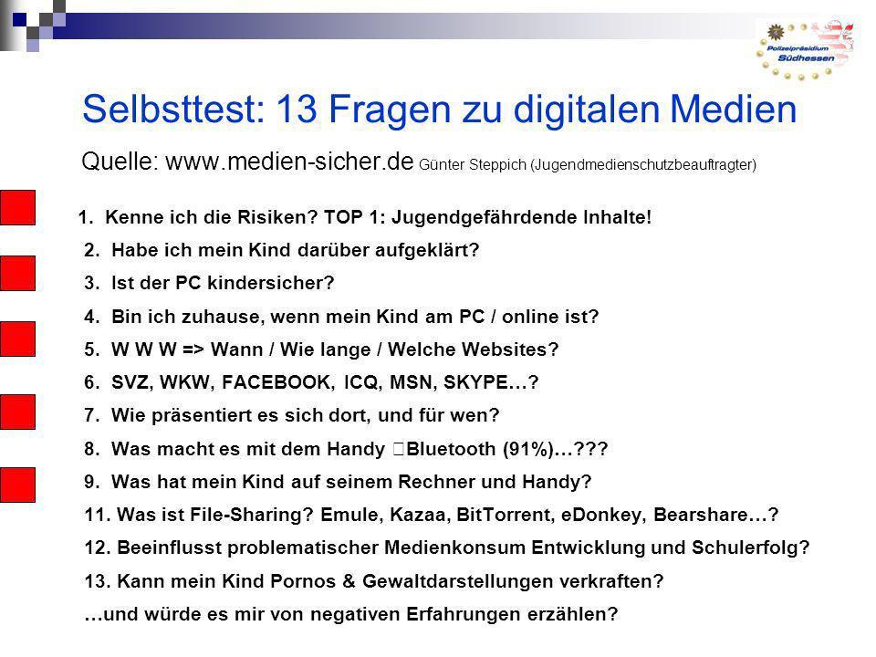 Selbsttest: 13 Fragen zu digitalen Medien Quelle: www. medien-sicher