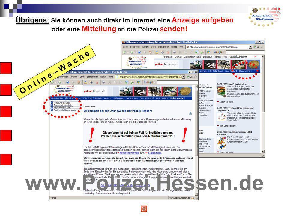 www.Polizei.Hessen.de O n l i n e – W a c h e