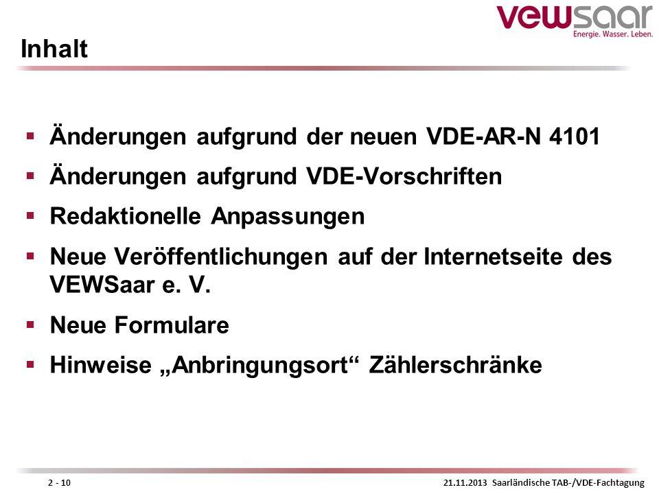 Inhalt Änderungen aufgrund der neuen VDE-AR-N 4101