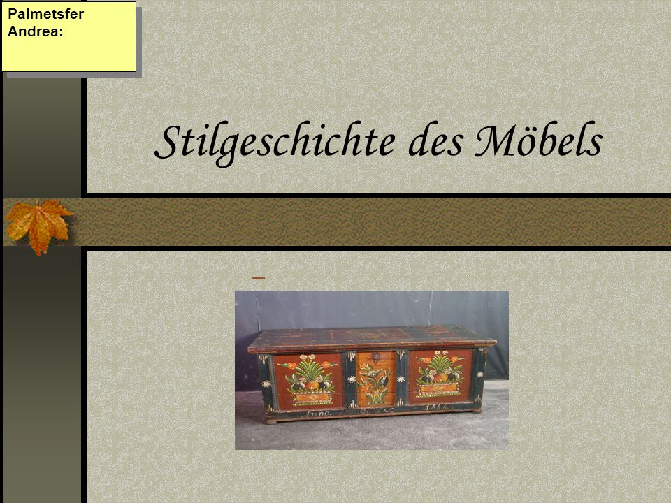Stilgeschichte des Möbels