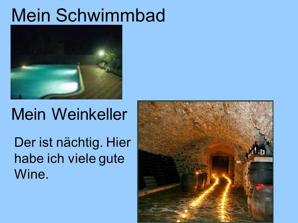 Mein Schwimmbad Mein Weinkeller